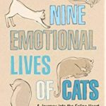 "A book that should definitely feature on your bookcase - ""The Nine Emotional Lives Of Cats."""